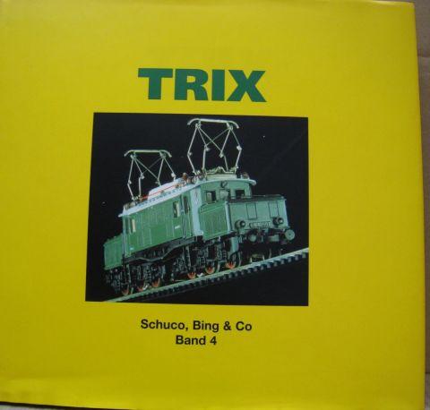 Schuco Bing & Co Band 4 - TRIX