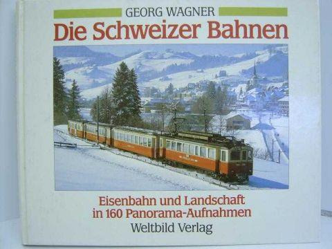 Die Schweizer Bahnen ISBN 3-89350-037-5 b214